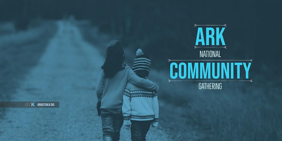 ARK NATIONAL COMMUNITY GATHERING (Online Event)