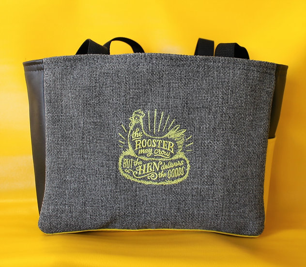The Rooster May Crow But Hen Delivers Tote
