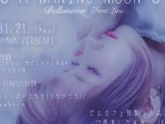 1/21(Sat) LIVE『a waning moon』