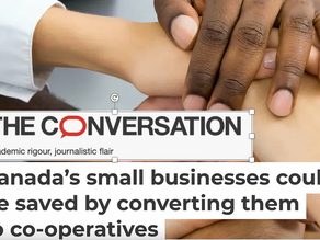 The Conversation. Canada's SMEs could be saved by converting them to co-ops