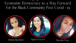 More than Surviving, Our Longing to Thrive: Economic Democracy for the Black Community Post-COVID-19