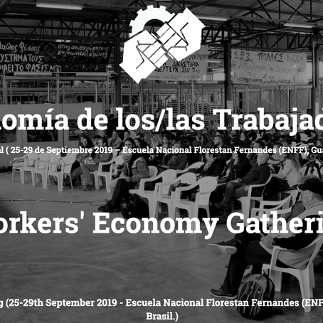 "CFP. ""The Workers' Economy"" Conference / Gathering / Encuentro (Sept. 25-29, 2019)"
