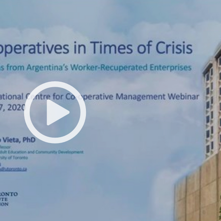 Webinar. Lessons from Argentina's Worker-Recuperated Enterprises: Coops in Times of Crisis