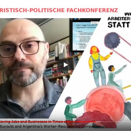 Keynote. Aktion / Arbeitsunrecht Workers' Buy-Out Conference, Berlin, Germany, 20-21 June, 2020