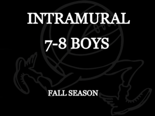Fall Intramural 7 - 8 BOYS