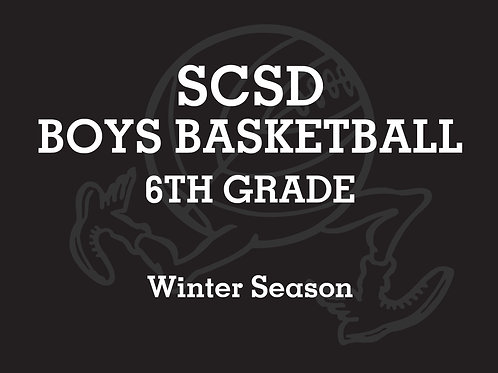 SCSD Boys Basketball 6th A TEAM