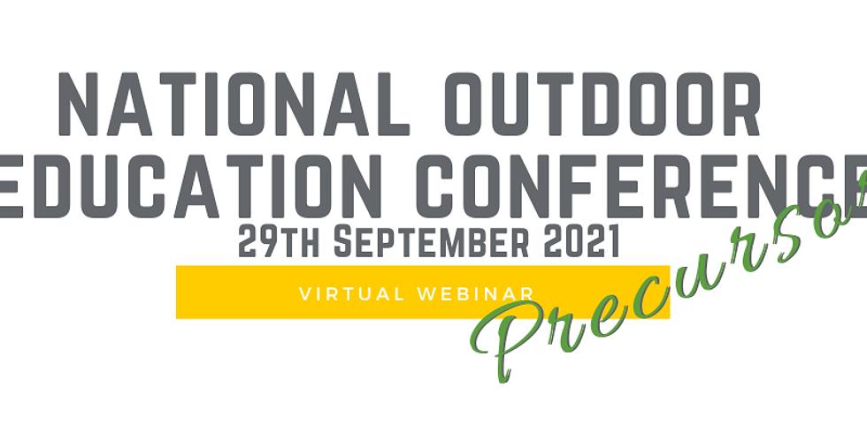 National Outdoor Education Conference PRECURSOR (Online)