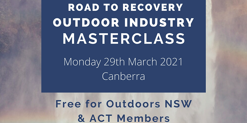 Outdoor Industry MasterClass - SOLD OUT