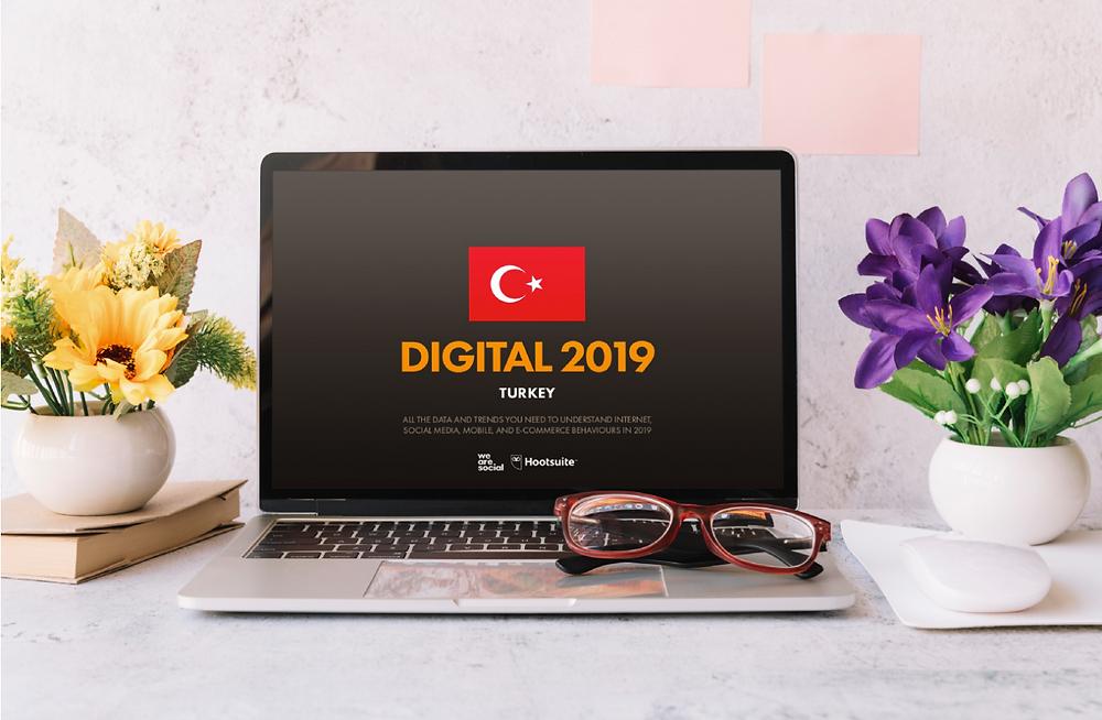 We Are Social ve Hootsuit'in yayınladığı Dijital 2019 Türkiye Raporu