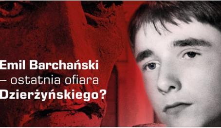 Rocznica śmierci Emila Barchańskiego