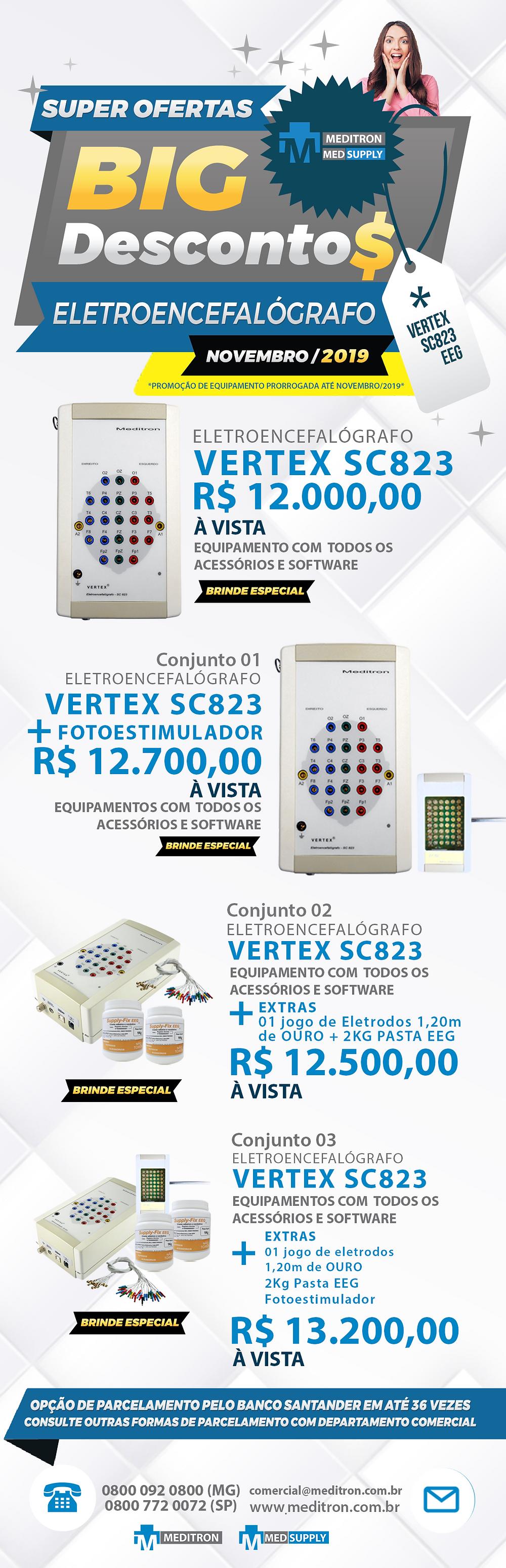 As super ofertas de final de Ano da Meditron e MedSupply continuam📣 Confira os nossos produtos com um super desconto e não perca tempo para fazer o seu pedido. A marca mais reconhecida em equipamentos e produtos para EEG com o menor custo! ATENÇÃO: Promoção do equipamento VERTEX prorrogada para o mês de NOVEMBRO/2019 Entre em contato: 🌐 www.meditron.com.br 📧 comercial@meditron.com.br ☎️ 0800 092 0800 (MG) / 0800 772 0072 (SP)
