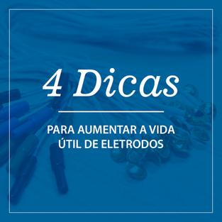 Você sabia que pode prolongar a vida útil dos seus eletrodos com pequenos cuidados?