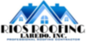 Rios Roofing Laredo CUT(JPEG).png