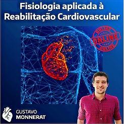 CURSO ONLINE FISIOLOGIA E REABILICAÇÃO CARDIOVASCULAR