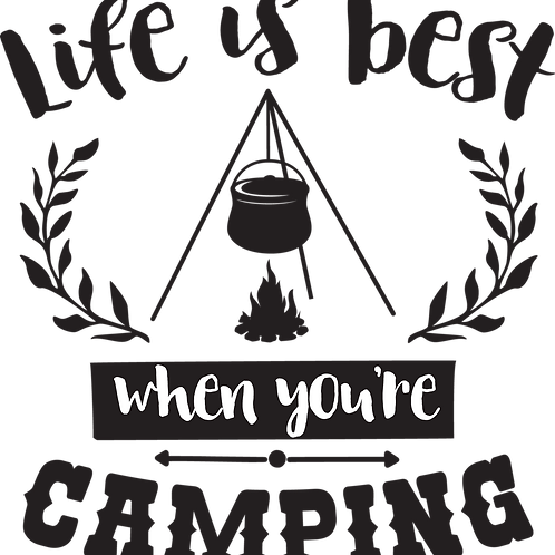 Outdoor Sign - Life Is Best When You're Camping