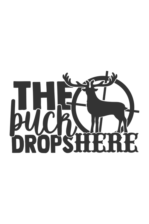 Outdoor Sign - The Buck Drops Here
