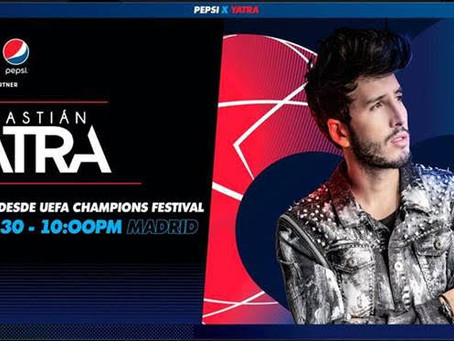 SEBASTIÁN YATRA  SE PRESENTARÁ EN EL UEFA CHAMPIONS FESTIVAL EN MADRID PRESENTADO POR PEPSI