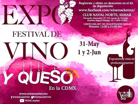 EXPO FESTIVAL VINO Y QUESO BY WINE MARKET CDMX