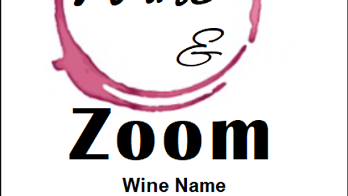Wine and Zoom - MUST BE PURCHASED WITH WINE