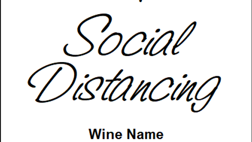Social Distancing - MUST BE PURCHASED WITH WINE