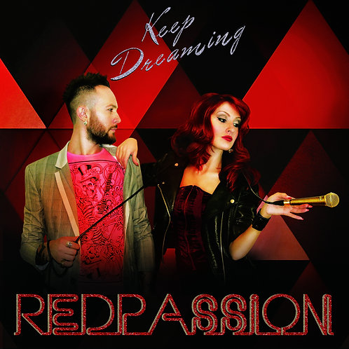 REDPASSION Keep Dreaming