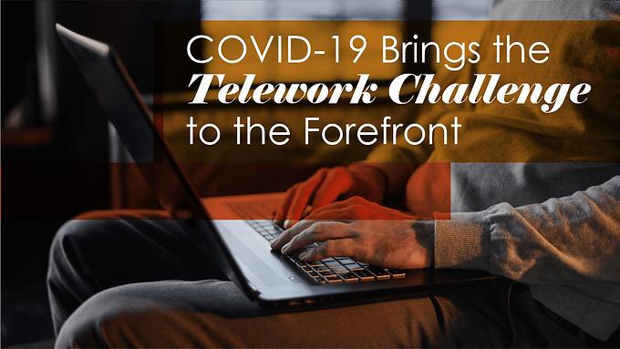 Enabling Telework during COVID19