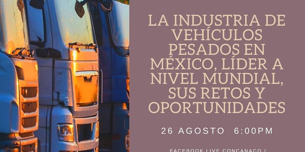 La industria de vehículos pesados en México, líder a nivel mundial, sus retos y oportunidades.