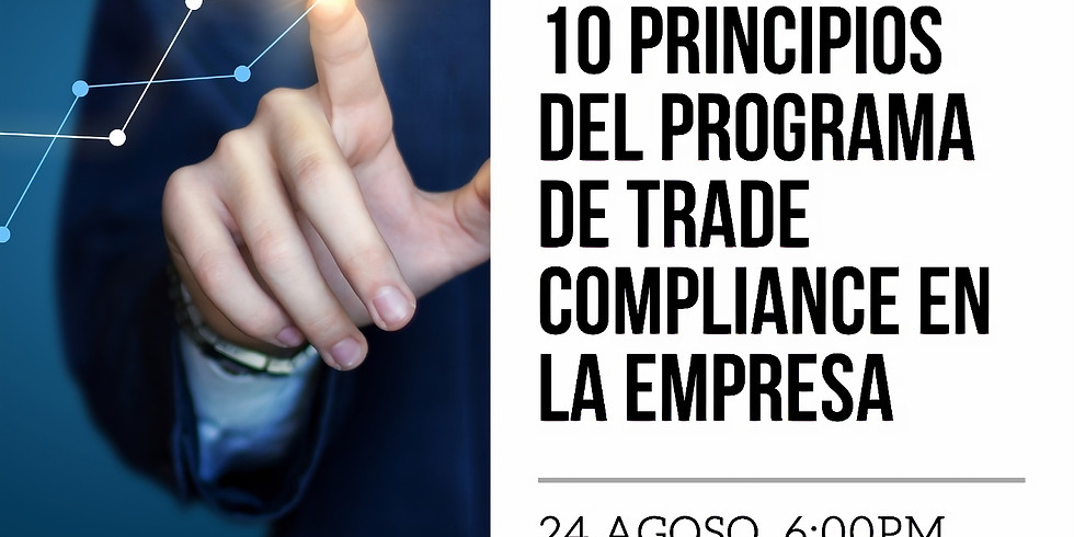 10 Principios del programa trade compliance en la empresa.