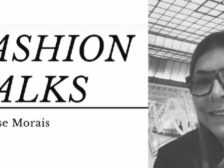 FASHION TALKS - Assista aqui o TALK COM Denise Morais