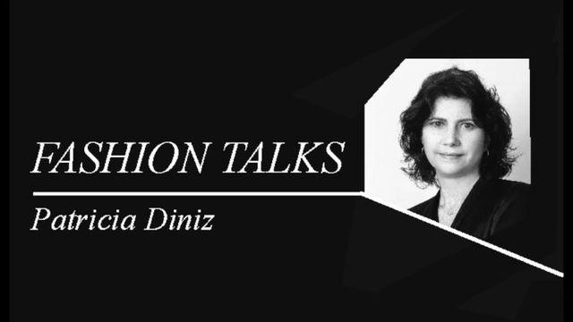 Assista aqui o FASHION TALK -Mercado de Luxo com Patricia Diniz