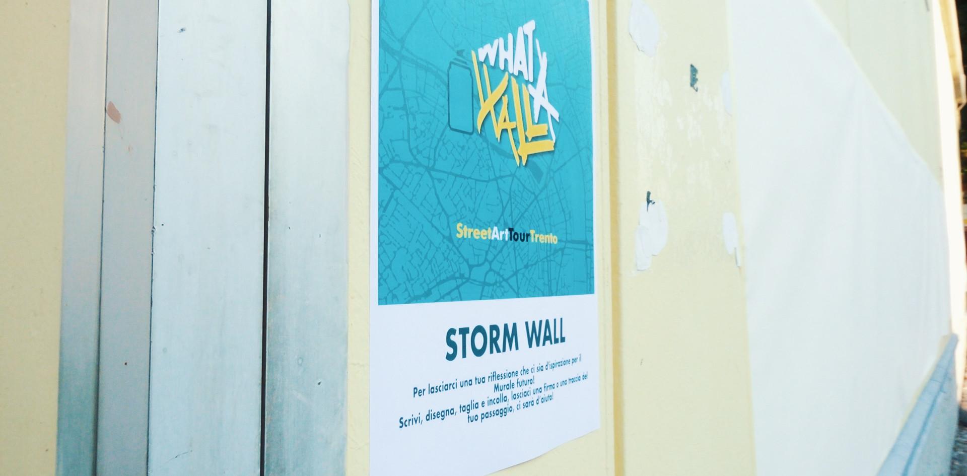 What a Wall - Sopralluogo creativo, Stor
