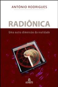 RADIÔNICA - UMA OUTRA DIMENSÃO DA REALIDADE