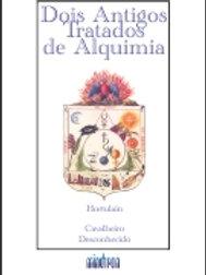 DOIS ANTIGOS TRATADOS DE ALQUIMIA