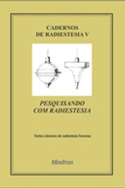 CADERNOS DE RADIESTESIA V