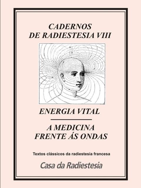 CADERNOS DE RADIESTESIA VIII