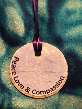 Peace Love Compassion - Pendant (NaturalWood Circular)