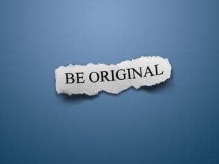 Jak být originální a zaujmout?