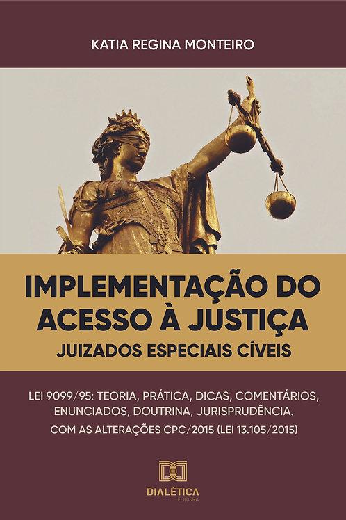 Implementação do acesso à justiça: juizados especiais cíveis