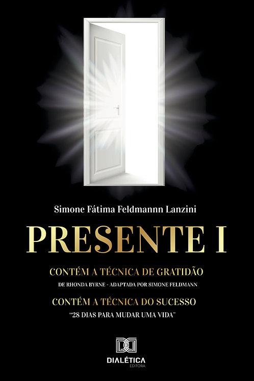 Presente I