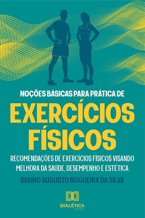 Noções básicas para prática de exercícios físicos