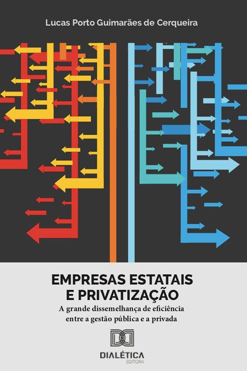 Empresas estatais e privatização - Lucas Porto Guimarães de Cerqueira