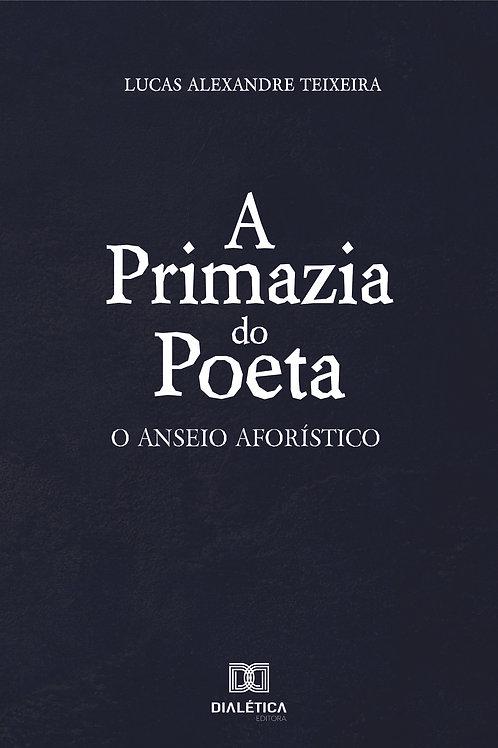 A primazia do poeta