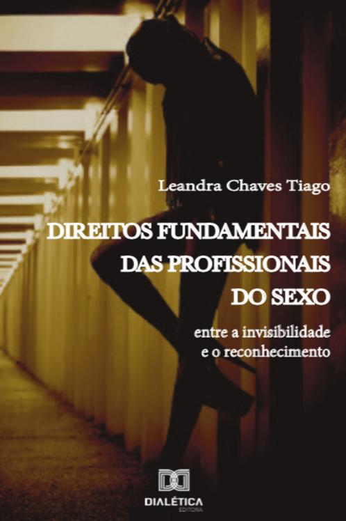 Direitos Fundamentais das Profissionais do Sexo - Leandra Chaves Tiago