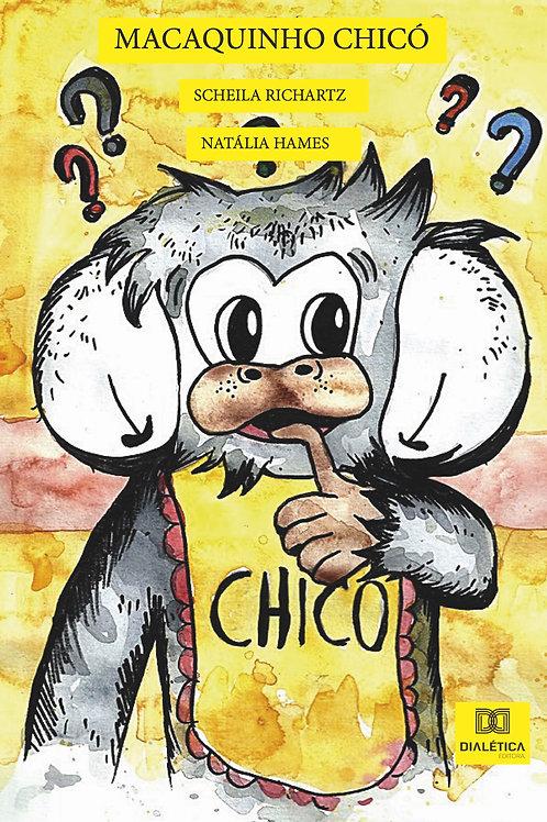 O macaquinho Chicó