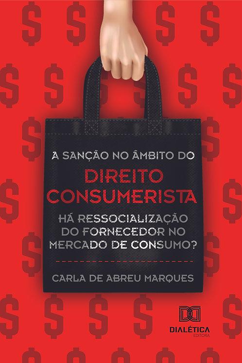 A sanção no âmbito do direito consumerista