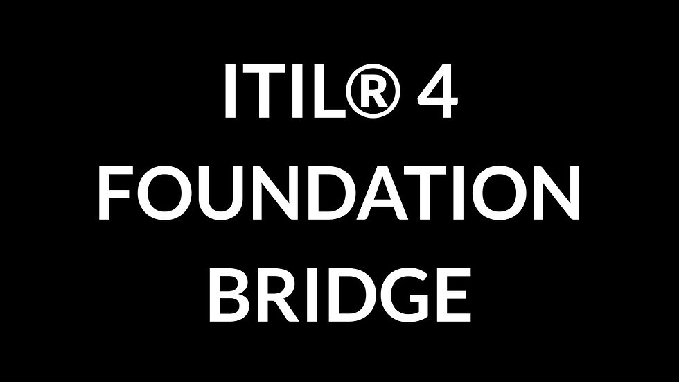 ITIL® 4 Foundation Bridge