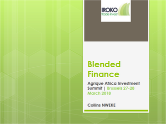Agrique Africa Investment Summit - Blended Finance Edition 27&28/03/2018
