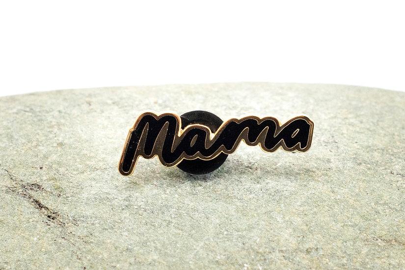 'Mama' Pin