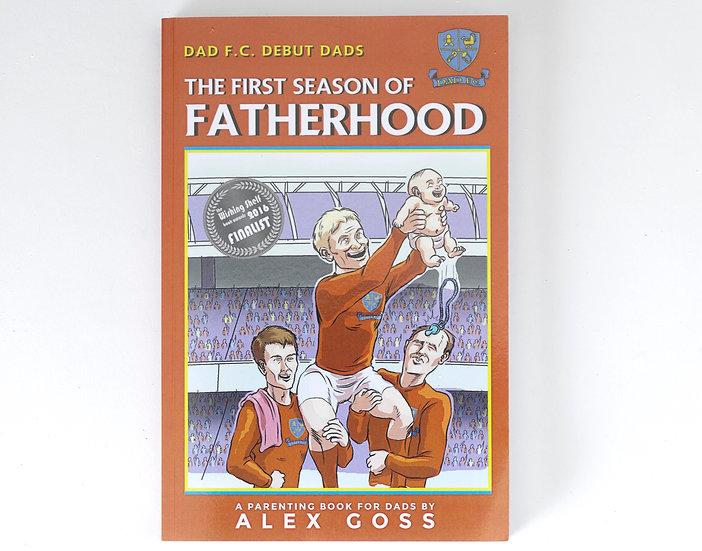 The First Season of Fatherhood
