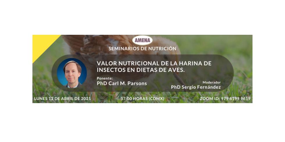 """Webinar: """"VALOR NUTRICIONAL DE LA HARINA DE INSECTOS EN DIETAS DE AVES"""""""